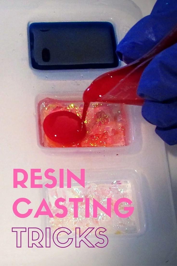 Resin casting tricks - Resin Obsession