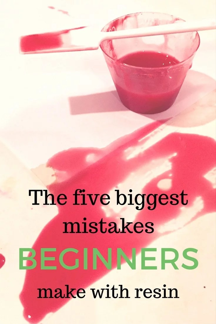 Mistakes beginners make with resin - Resin Obsession