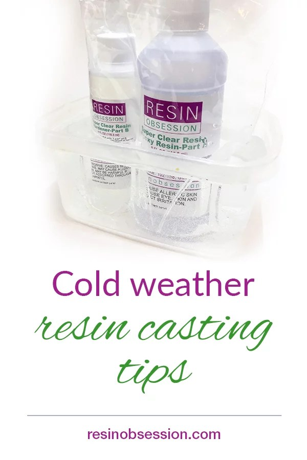 resin casting in cold weather
