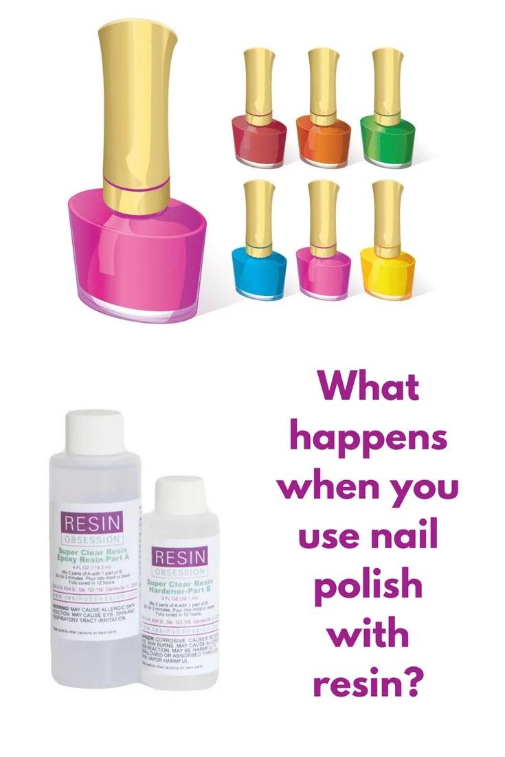 resin and nail polish