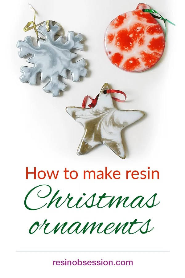 How to make resin Christmas ornaments