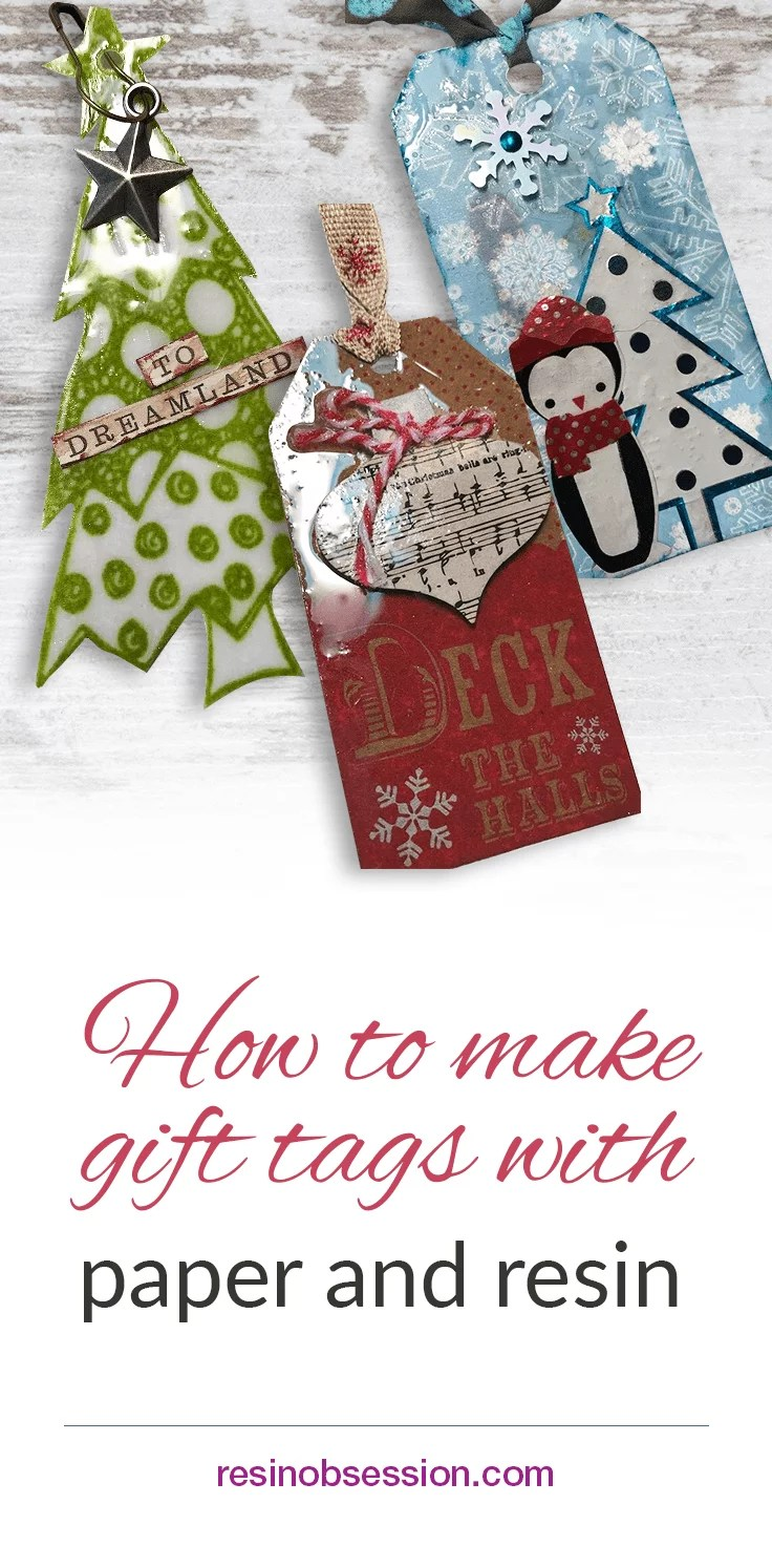 How to make Christmas holiday gift tags with paper and resin