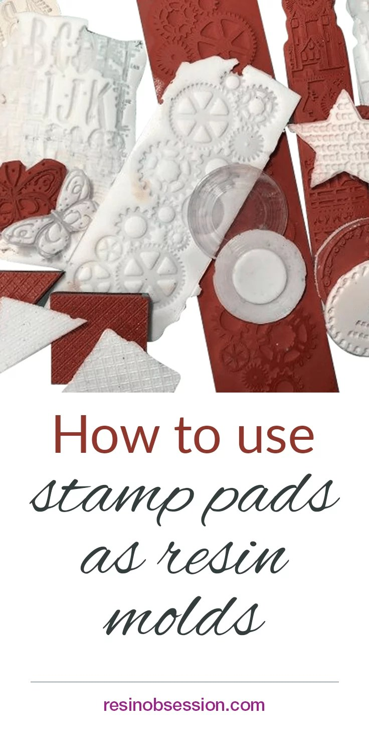 How to use stamp pads as resin molds