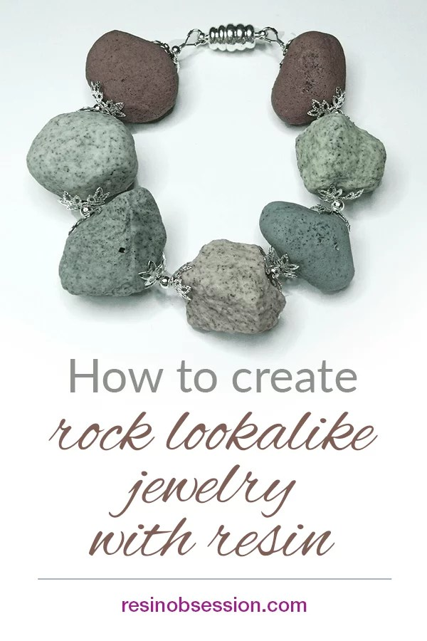 how to create rock lookalike jewelry with resin