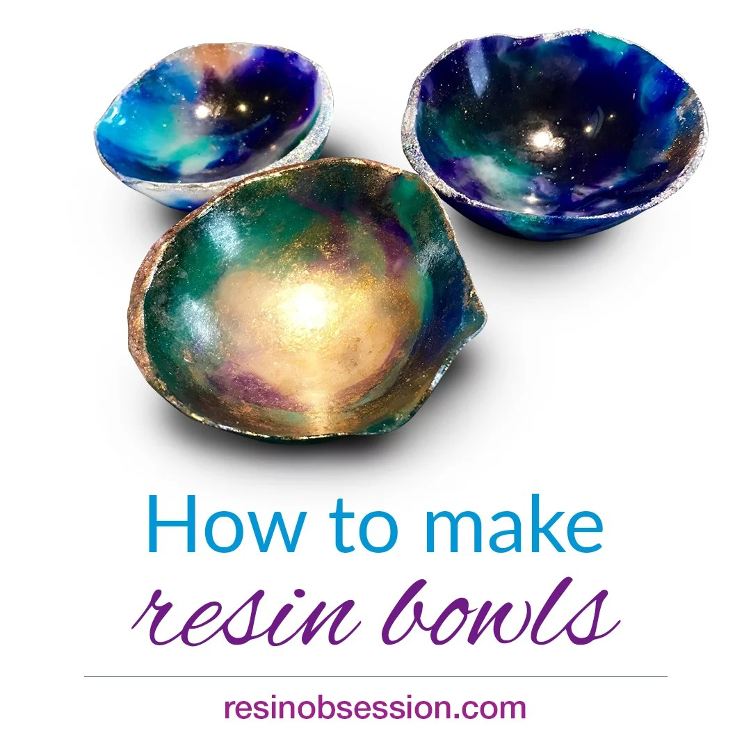 How to Make Resin Bowls - Resin Obsession