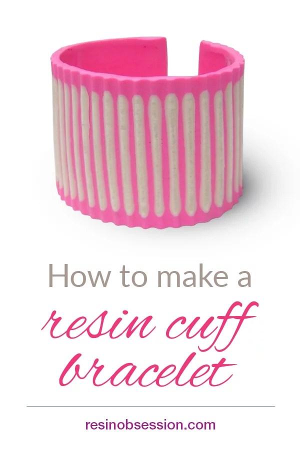 resin cuff bracelet DIY