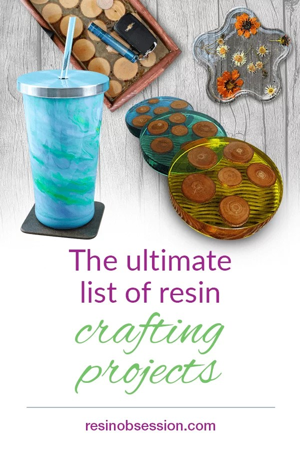 Ultimate list of resin crafting projects