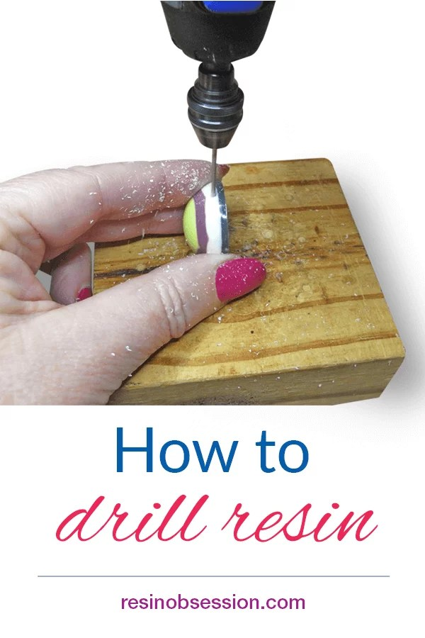 hand holding drill and resin charm with the title how to drill resin resinobsession.com