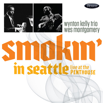 Wes Montgomery - Smokin' In Seattle
