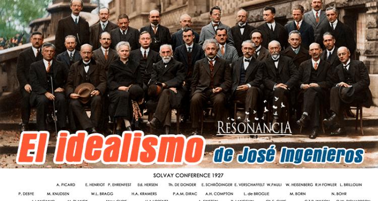 El Idealismo de José Ingenieros
