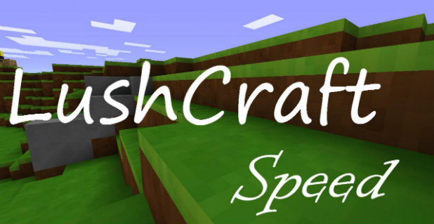 Lushcraft-Speed-Resource-Pack