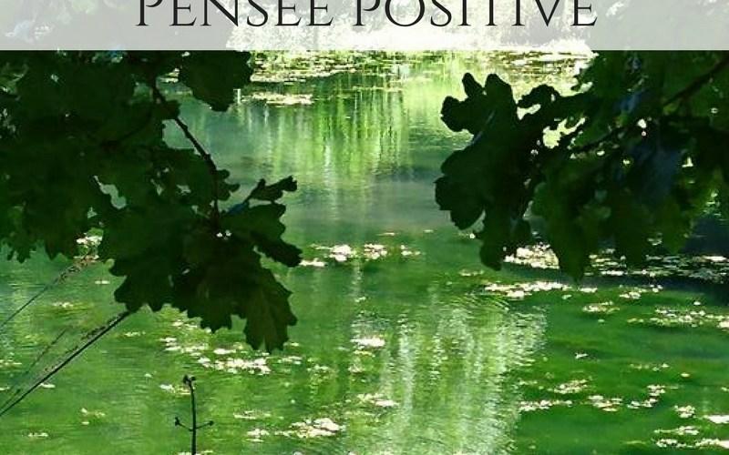 Découvrez le pouvoir de la pensée positive.