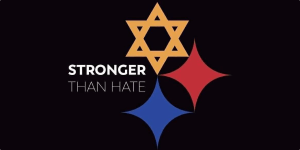 Pittsburgh Steelers logo with a Star of David instead of the Yellow dot. The text says Stronger Than Hate.