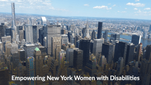 New York City skyline. Text: Empowering New York Women with Disabilities