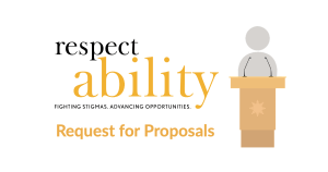 RespectAbility Request for Proposals. Graphic of Person standing at podium