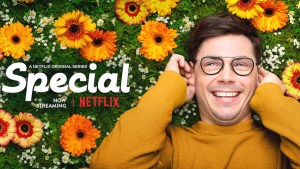 Ryan O'Connell smiling lying in a field of flowers. Logo for Special. Text: A Netflix Original Series Now Streaming. Netflix logo