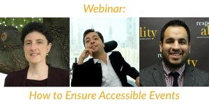 Headshots of Emily Harris, Victor Pineda, and Franklin Anderson. Text: Webinar: How to Ensure Accessible Events