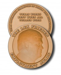 "The Lex Frieden Employment Award medal, which says ""Texas Works Best When All Texans Work""."