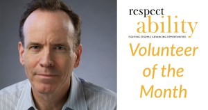 headshot of Jonathan Murray wearing a gray striped shirt and facing the camera. RespectAbility logo. text: volunteer of the month