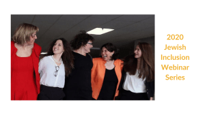 Five RespectAbility jewish team members smiling and laughing with their arms around each other. Text: 2020 Jewish Inclusion Webinar Series