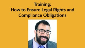 Matan Koch smiling headshot. Text: Training: How to Ensure Legal Rights and Compliance Obligations