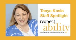 Headshot of Tonya Koslo smiling. Text: Tonya Koslo Staff Spotlight. RespectAbility logo.