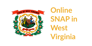 West Virginia state flag. Text: Online SNAP in West Virginia