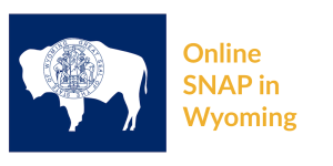 Wyoming state flag. Text: Online SNAP in Wyoming