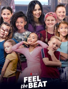 Poster for Netflix's film Feel the Beat with Shaylee Mansfield with the rest of the cast smiling together