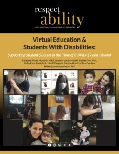 Cover art for RespectAbility Virtual Education & Students with Disabilities toolkit, featuring eight photos of kids and parents with disabilities in a Zoom conversation.