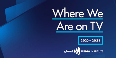 Cover artwork for Where We Are on TV 2020-2021 Report from GLAAD Media Institute