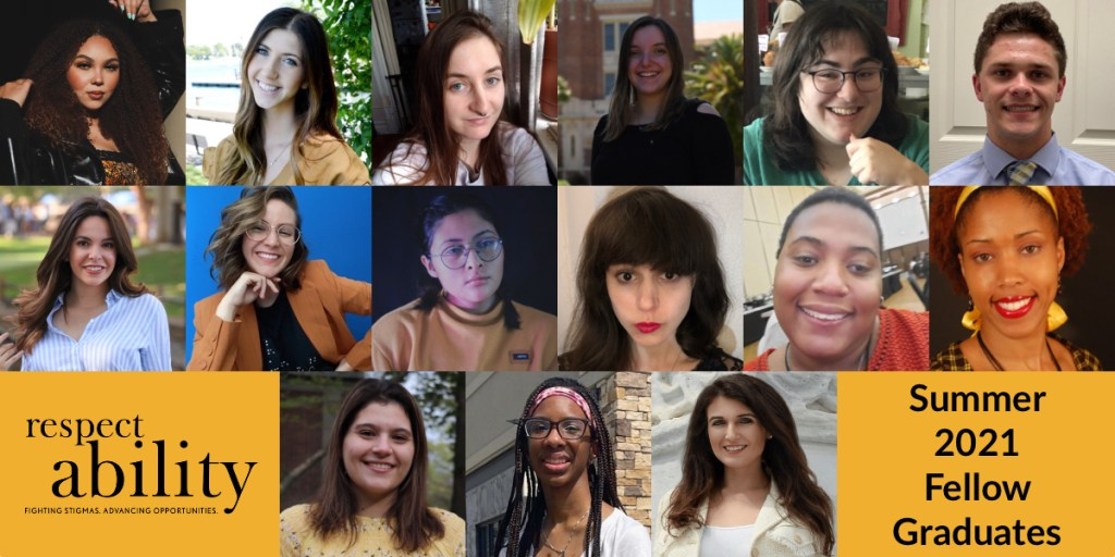 Headshots of 15 RespectAbility Summer 2021 Fellows smiling. RespectAbility logo. Text: Summer 2021 Fellow Graduates