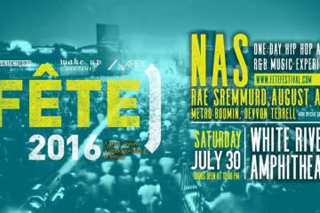 Win Tickets To Nas, Rae Sremmurd, Metro Boomin, August Alsina, & Devvon Terrell At Fete Festival