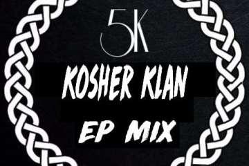 Kosher Klan EP MIX