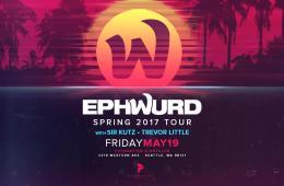 Ephwurd Spring 2017 Tour