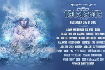 What better way to spend your holiday break than to see Armin Van Buuren, Borgore, Galantis, Snails, and What So Not at Decadence Arizona?