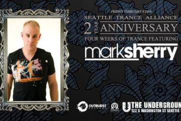 Mark Sherry At Seattle Trance Alliance 2 Year Anniversary Celebrations