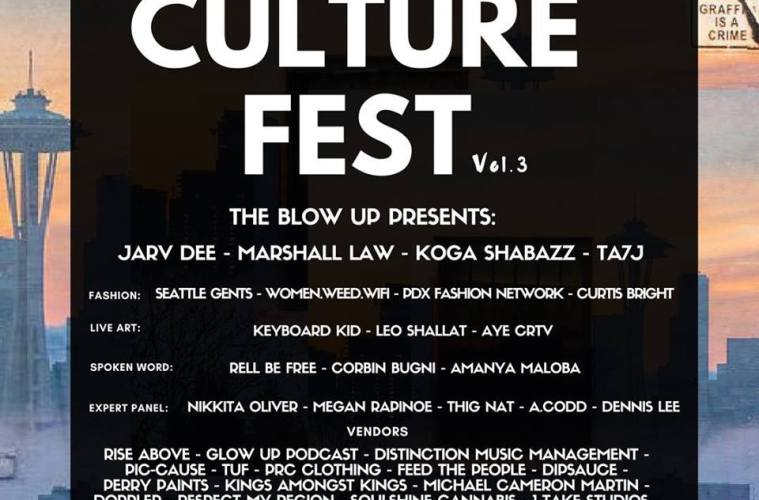Seattle FAM And The Blow Up Present Culture Fest Vol. 3