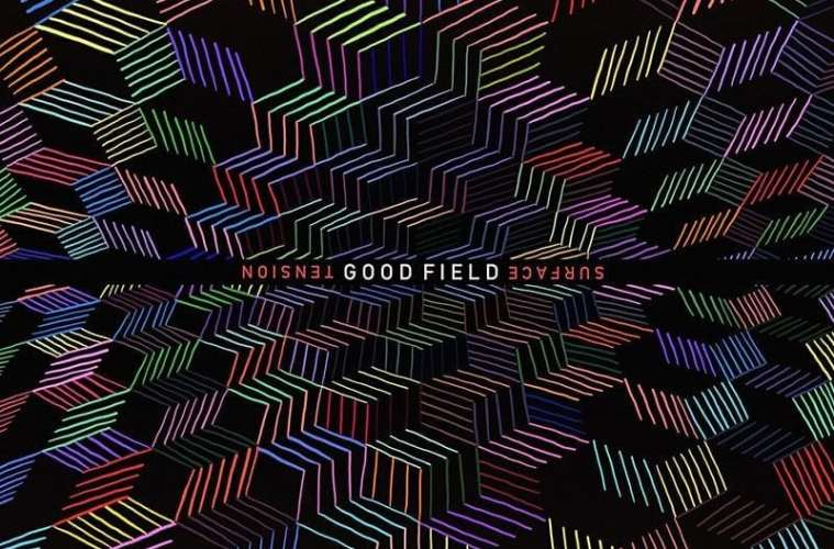 Listen To The New Album Surface Tension From Goof Field