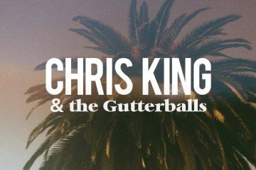 Chris King And The Gutterballs Spread Love With Rock And Roll