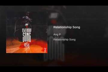 """Ang P talks to his exes on new single, """"Relationship Song"""""""