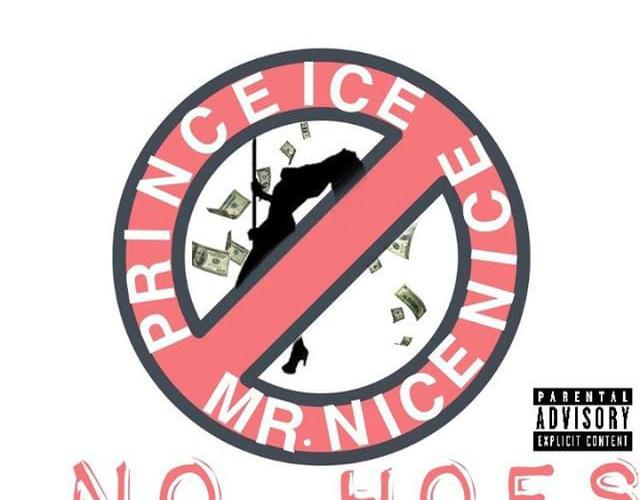 "Prince Ice and Mr. Nice Nice Experiment With New Sound on ""No Hoes"""