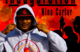 """Nino Carter Releases Debut Project """"Inauguration"""""""
