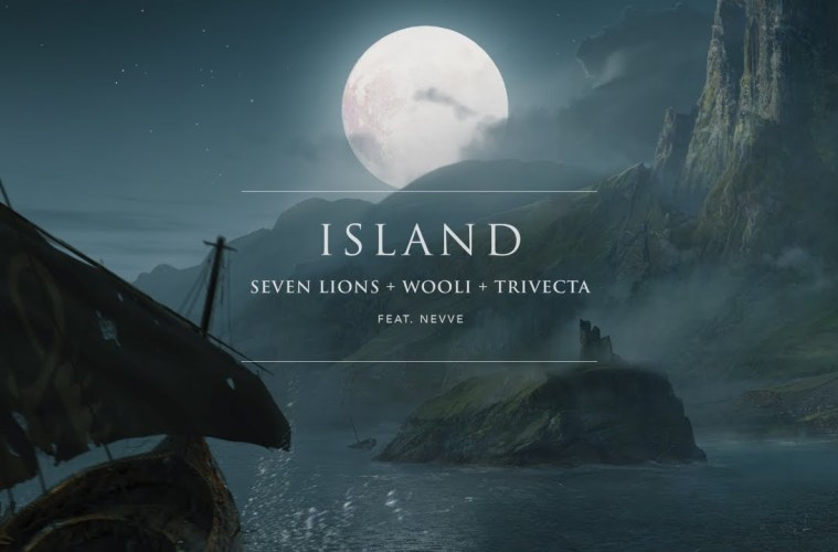 """Seven Lions, Wooli, Trivecta Finally Drop Their New Track """"Island"""" ft. Nevve"""