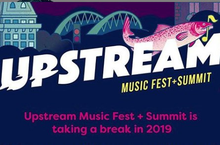 upstream music festival is over