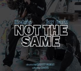 "iLL Chris & Jay Park Link Up for Single ""Not the Same"""