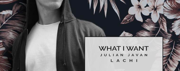 "Is Lachi's ""What I Want"" The Moombah-Pop Anthem You've Been Missing?"