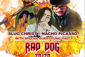 Nacho Picasso & Slug Christ's Rad Dog 20/20 Tour Hits Spokane & Walla Walla