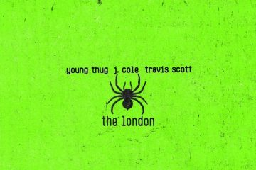 "Young Thug Teams Up With J. Cole and Travis Scott For ""The London"""