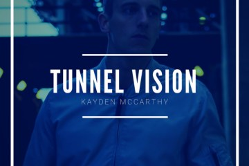 """Become Infatuated With Kayden McCarthy's Ode To Love """"Tunnel Vision"""""""